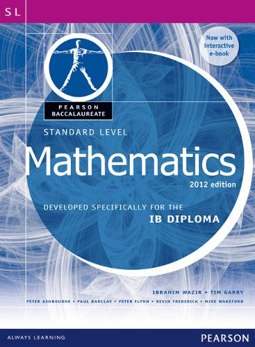 Pearson Baccalaureate Standard Level Mathematics Bundle for the IB Diploma 2012: Developed Specifically for the IB Diploma - Pearson International Baccalaureate Diploma: International Editions (Mixed media product)