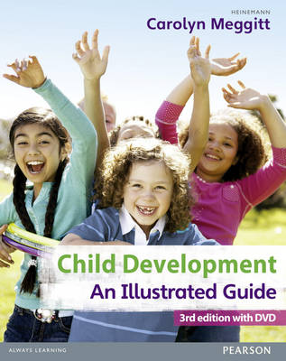 Child Development: An Illustrated Guide: Birth to 19 Years (Mixed media product)