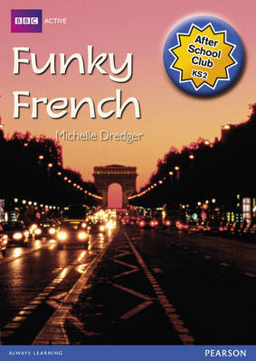 ASC Funky French After School Club Pack - BBCA After School Clubs (Mixed media product)