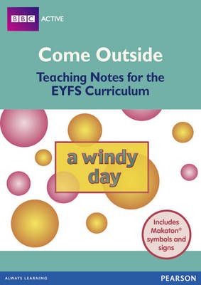 Windy Day Come Outside EYFS Teachers Pack - BBCA EYFS Makaton (Mixed media product)