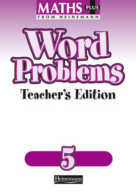 Maths Plus: Word Problems 5 - Teacher's Book - Maths Plus Word Problems (Paperback)