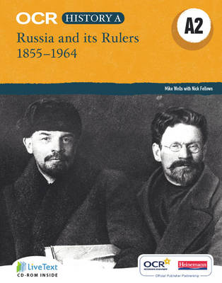 OCR A Level History A2: Russia and Its Rulers 1855-1964 - OCR A Level History A (Mixed media product)