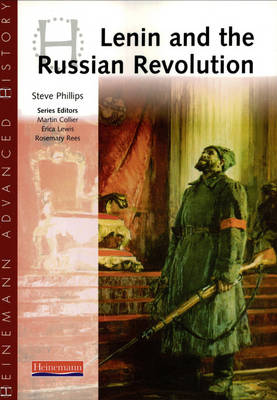 Heinemann Advanced History: Lenin and the Russian Revolution - Heinemann Advanced History (Paperback)