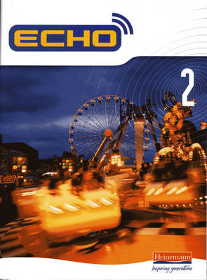 Echo 2 Pupil Book - Echo for Key Stage 3 German (Paperback)