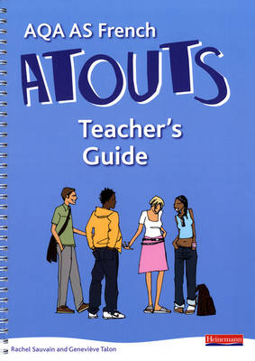 Atouts: AQA AS French Teacher's Guide and CD-ROM - Atouts (Mixed media product)