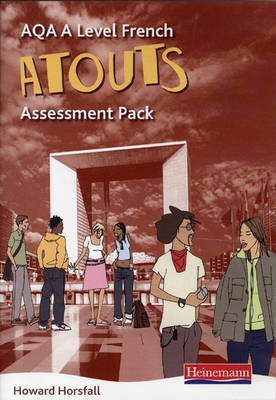 Atouts: AQA A Level French Assessment Pack - AQA Atouts (Mixed media product)