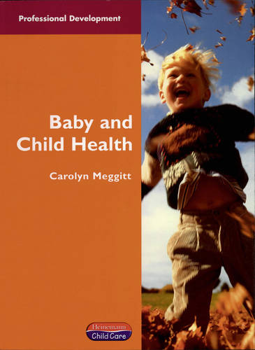 Baby and Child Health - Professional Development (Paperback)