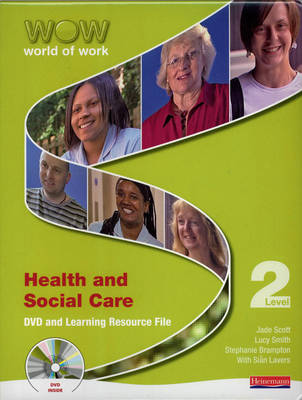 World of Work DVD and Learning Resource File: Health and Social Care Level 2 (CD-ROM)
