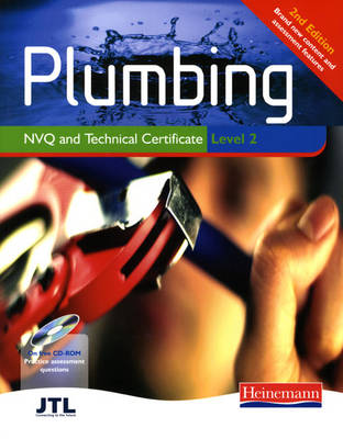Plumbing NVQ and Technical Certificate Level 2 Student Book: Fully Updated to Match the Latest Technical Certificate Specification and Regulations - Plumbing NVQ and Technical Certificates Levels 2 and 3 (Mixed media product)