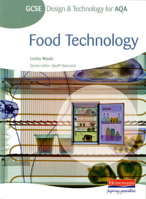 GCSE Design and Technology for AQA: Food Technology Student Book - GCSE Design and Technology for AQA: Food Technology (Paperback)