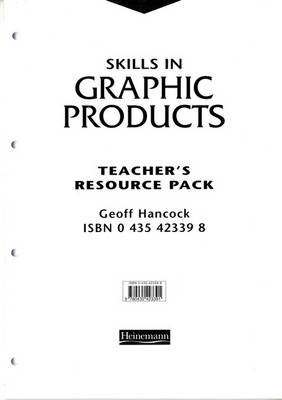 Skills in Graphic Products Teacher's Resource Pack - Skills in Graphic Products (Loose-leaf)
