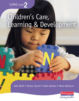 NVQ/SVQ Level 2 Children's Care, Learning & Development Candidate Handbook - S/NVQ Children's Care, Learning and Development (Paperback)