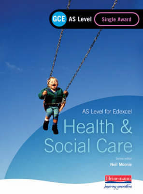 GCE AS Level Health and Social Care Single Award Book (for Edexcel) (Paperback)