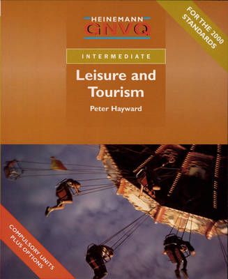 Intermediate GNVQ Leisure and Tourism Student Book with Edexcel Options (Paperback)