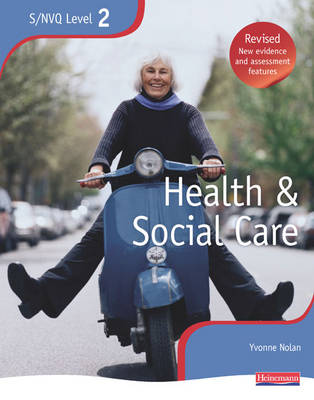 Health and Social Care: NVQ/SVQ Candidate Book Level 2: The Best Just Got Better! - NVQ/SVQ Health and Social Care (Paperback)