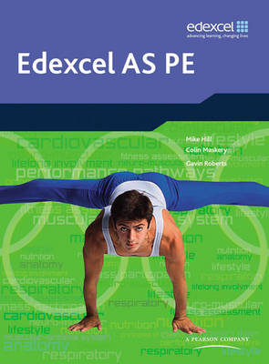 Edexcel AS PE Student Book - Edexcel A Level PE (Paperback)