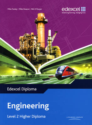 Edexcel Diploma: Engineering: Level 2 Higher Diploma Student Book - Level 2 Higher Diploma in Engineering (Paperback)