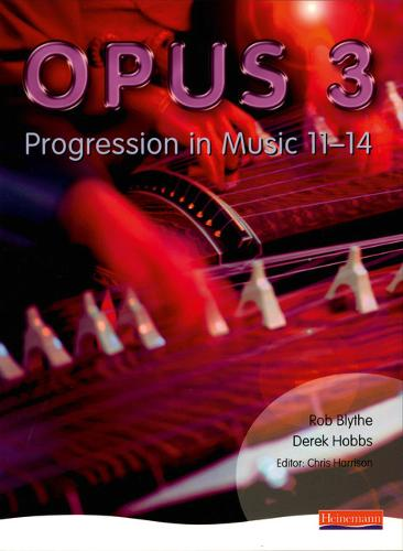 Opus: Student Book 3: Progression in Music 11-14 - OPUS (Paperback)
