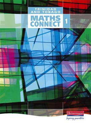 Maths Connect for Trinidad and Tobago Book 1 - Maths Connect for Trinidad & Tobago (Paperback)