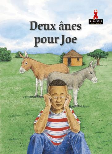 Deux Anes Pour Joe - Junior African Writers: French Translations (Paperback)