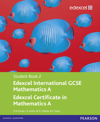 Edexcel International GCSE Mathematics A Student Book 2 with ActiveBook CD - Edexcel International GCSE (Mixed media product)