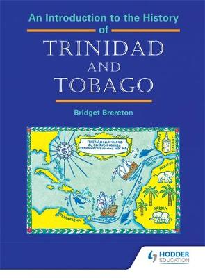 An Introduction to the History of Trinidad and Tobago (Paperback)
