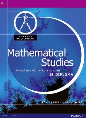 Pearson Baccalaureate: Mathematical Studies for IB Diploma - Pearson International Baccalaureate Diploma: International Editions (Paperback)