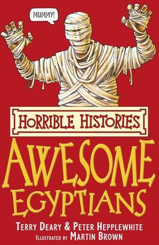 The Awesome Egyptians - Horrible Histories (Paperback)