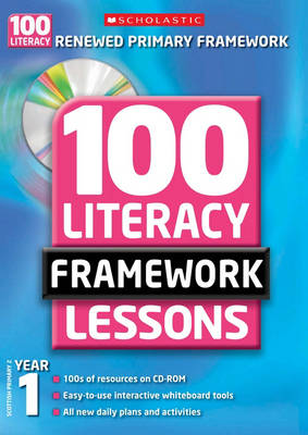 100 New Literacy Framework Lessons for Year 1 with CD-Rom - 100 Literacy Framework Lessons (Mixed media product)