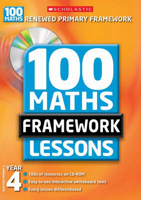 100 New Maths Framework Lessons for Year 4 - 100 Maths Framework Lessons Series (Mixed media product)