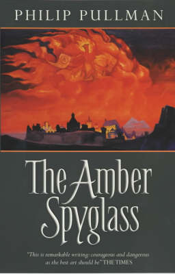 The Amber Spyglass: Adult Edition - His Dark Materials S. No.3 (Paperback)