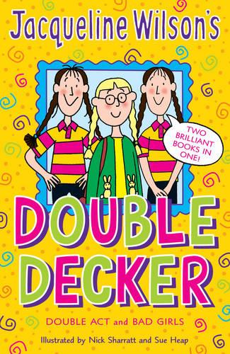 "Jacqueline Wilson Double Decker: ""Double Act"", ""Bad Girls"" (Paperback)"