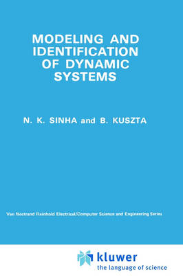 Modelling and Identification of Dynamic Systems - Van Nostrand Reinhold Electrical/Computer Science and Engineering Series (Hardback)