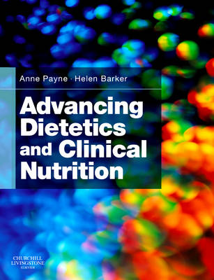 Advancing Dietetics and Clinical Nutrition (Paperback)