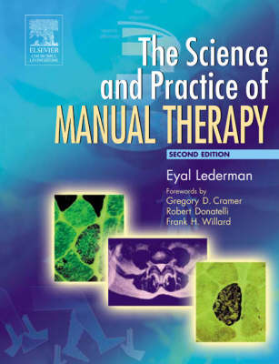The Science and Practice of Manual Therapy: Physiology Neurology and Psychology (Paperback)