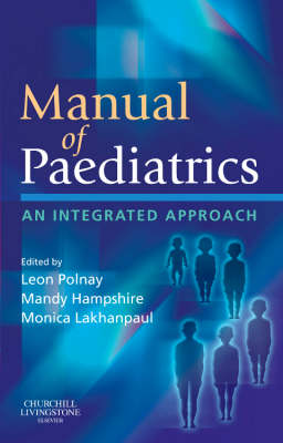 Manual of Paediatrics: An Integrated Approach (Paperback)