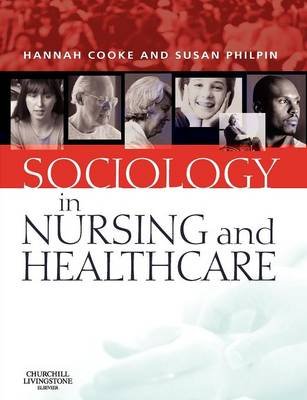 Sociology in Nursing and Health Care (Paperback)