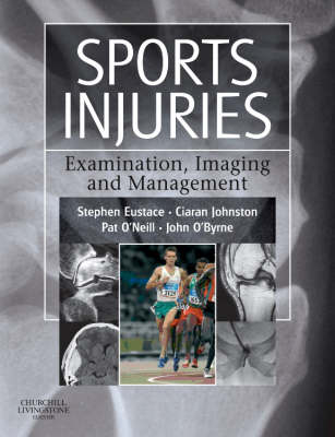 Sports Injuries: Examination, Imaging and Management (Hardback)