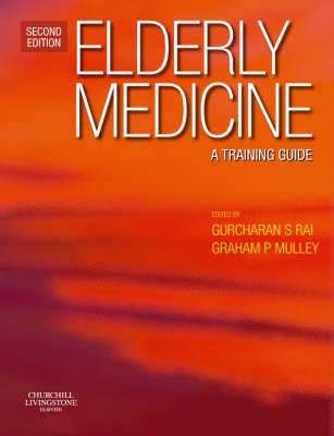 Elderly Medicine: A Training Guide (Hardback)