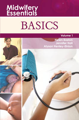 Basics: Volume 1 - Midwifery Essentials v. 1 (Paperback)