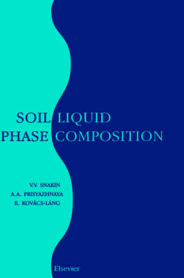 Soil Liquid Phase Composition (Hardback)