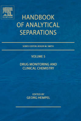 Drug Monitoring and Clinical Chemistry - Handbook of Analytical Separations v. 5 (Hardback)
