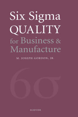 Six Sigma Quality for Business and Manufacture (Hardback)