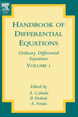 Handbook of Differential Equations: Ordinary Differential Equations - Handbook of Differential Equations: Ordinary Differential Equations v. 1 (Hardback)