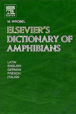 Elsevier's Dictionary of Amphibians: 5,367 Terms (Hardback)