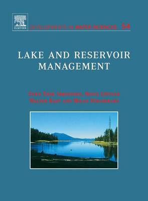 Lake and Reservoir Management - Developments in Water Science v. 54 (Hardback)