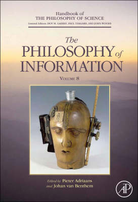 Philosophy of Information - Handbook of the Philosophy of Science (Hardback)