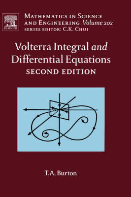 Volterra Integral and Differential Equations - Mathematics in Science & Engineering v. 202 (Hardback)