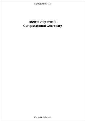 Annual Reports in Computational Chemistry - Annual Reports in Computational Chemistry S. v. 1 (Paperback)