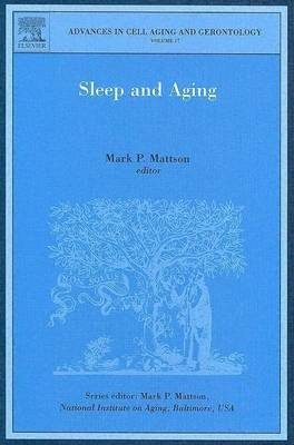 Sleep and Aging - Advances in Cell Aging & Gerontology v. 17 (Hardback)